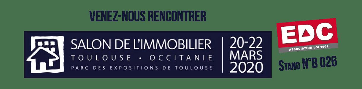 L'association EDC sera présente au Salon de l'Immobilier de Toulouse
